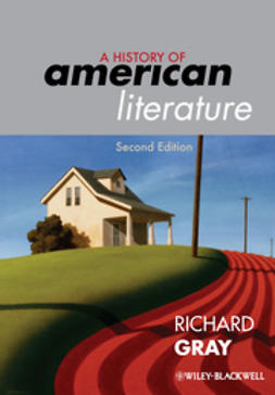 Gray, Richard - A History of American Literature, e-kirja