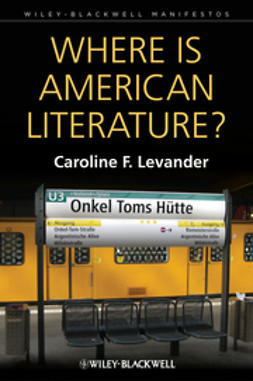 Levander, Caroline F. - Where is American Literature?, e-kirja