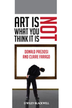 Farago, Claire - Art Is Not What You Think It Is, ebook