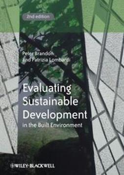 Brandon, Peter - Evaluating Sustainable Development in the Built Environment, ebook