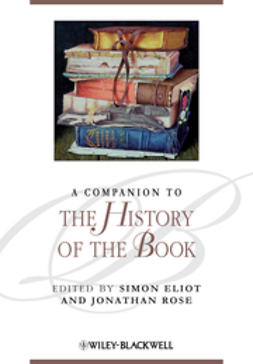 Eliot, Simon - A Companion to the History of the Book, ebook
