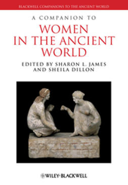 Dillon, Sheila - A Companion to Women in the Ancient World, ebook