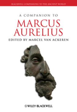 Ackeren, Marcel van - A Companion to Marcus Aurelius, ebook
