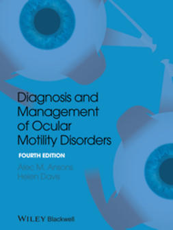 Ansons, Alec M. - Diagnosis and Management of Ocular Motility Disorders, ebook