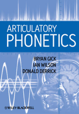 Gick, Bryan - Articulatory Phonetics, ebook