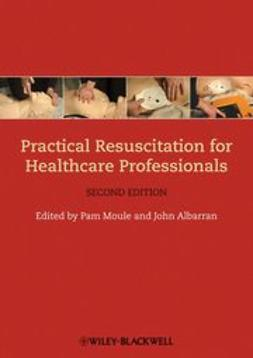 Moule, Pam - Practical Resuscitation for Healthcare Professionals, ebook