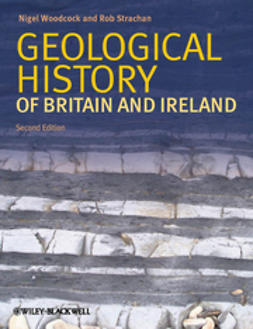Woodcock, Nigel H. - Geological History of Britain and Ireland, ebook