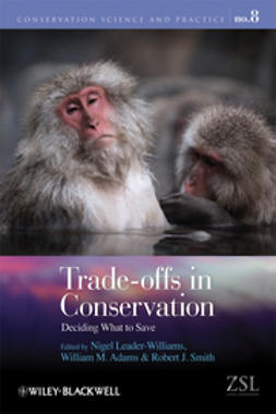 Leader-Williams, Nigel - Trade-offs in Conservation: Deciding What to Save, ebook