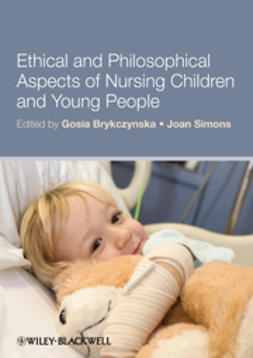 Brykczynska, Gosia M. - Ethical and Philosophical Aspects of Nursing Children and Young People, ebook