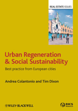 Colantonio, Andrea - Urban Regeneration and Social Sustainability: Best Practice from European Cities, ebook