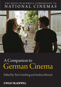 Ginsberg, Terri - A Companion to German Cinema, ebook