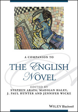 Arata, Stephen - A Companion to the English Novel, ebook