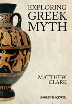 Clark, Matthew - Exploring Greek Myth, ebook