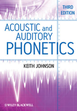Johnson, Keith - Acoustic and Auditory Phonetics, ebook