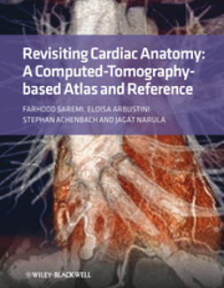 Saremi, Farhood - Revisiting Cardiac Anatomy: A Computed-Tomography-Based Atlas and Reference, e-kirja