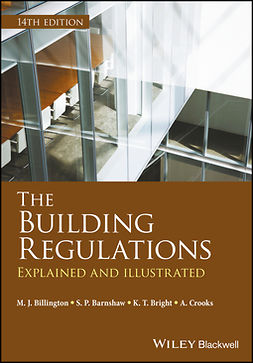 Barnshaw, S. P. - The Building Regulations: Explained and Illustrated, e-bok