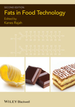 Rajah, Kanes K. - Fats in Food Technology, ebook
