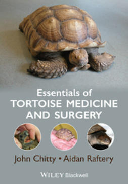 Chitty, John - Essentials of Tortoise Medicine and Surgery, ebook