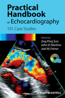 Sun, Jing Ping - Practical Handbook of Echocardiography: 101 Case Studies, ebook