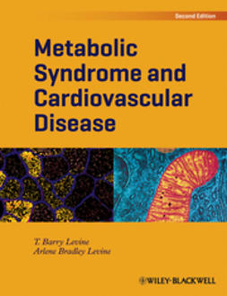 Levine, T. Barry - Metabolic Syndrome and Cardiovascular Disease, ebook