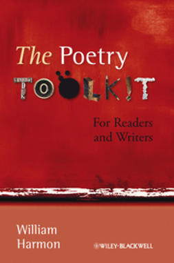 Harmon, William - The Poetry Toolkit: For Readers and Writers, ebook