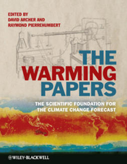 Archer, David - The Warming Papers: The Scientific Foundation for the Climate Change Forecast, ebook