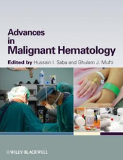 Saba, Hussain I. - Advances in Malignant Hematology, ebook