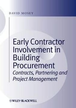 Mosey, David - Early Contractor Involvement in Building Procurement: Contracts, Partnering and Project Management, e-kirja