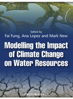 Fung, C. Fai - Modelling the Impact of Climate Change on Water Resources, ebook