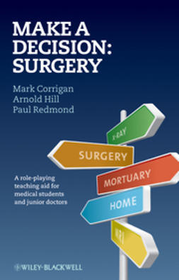 Corrigan, Mark - Make A Decision: Surgery, ebook