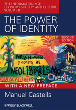 Castells, Manuel - The Power of Identity: The Information Age: Economy, Society, and Culture Volume II, ebook