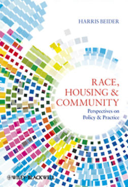 Beider, Harris - Race, Housing and Community: Perspectives on Policy and Practice, ebook