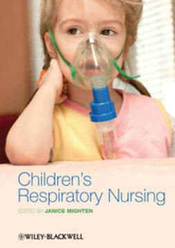 Mighten, Janice - Children's Respiratory Nursing, e-bok