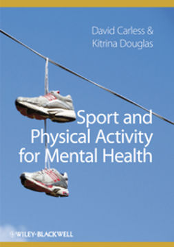 Carless, David - Sport and Physical Activity for Mental Health, ebook
