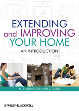 Billington, M. J. - Extending and Improving Your Home: An Introduction, ebook