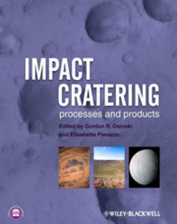 Osinski, G. R. - Impact Cratering: Processes and Products, ebook