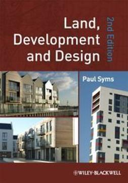 Syms, Paul - Land, Development and Design, ebook