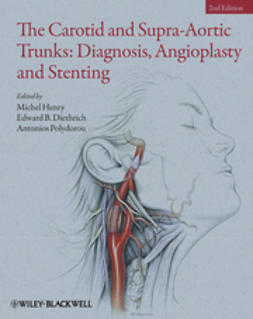 Henry, Michel - The Carotid and Supra-Aortic Trunks: Diagnosis, Angioplasty and Stenting, ebook