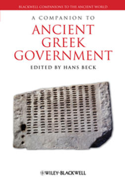 Beck, Hans - A Companion to Ancient Greek Government, ebook