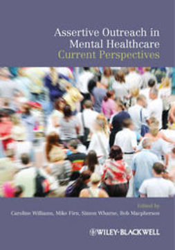 Williams, Caroline - Assertive Outreach in Mental Healthcare: Current Perspectives, e-bok