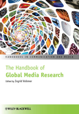 Volkmer, Ingrid - The Handbook of Global Media Research, e-kirja