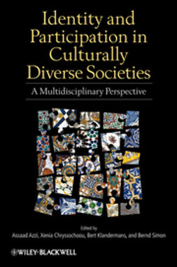 Azzi, Assaad E. - Identity and Participation in Culturally Diverse Societies: A Multidisciplinary Perspective, ebook