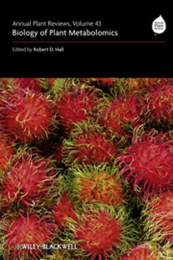 Hall, Robert D. - Annual Plant Reviews, Biology of Plant Metabolomics, ebook