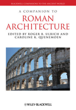Quenemoen, Caroline K. - A Companion to Roman Architecture, ebook