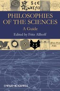 Allhoff, Fritz - Philosophies of the Sciences: A Guide, ebook