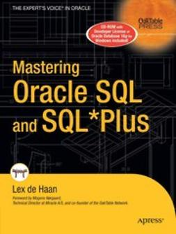 Haan, Lex - Mastering Oracle SQL and SQL*Plus, ebook
