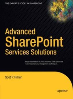 Hillier, Scot P. - Advanced SharePoint Services Solutions, ebook