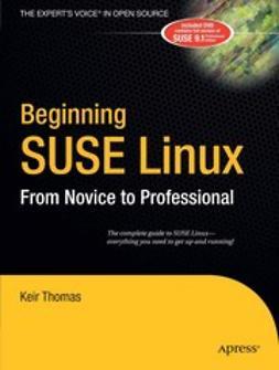 Thomas, Keir - Beginning SUSE Linux, e-kirja