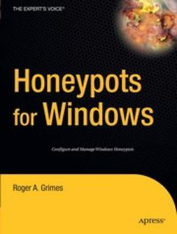 Grimes, Roger A. - Honeypots for Windows, ebook