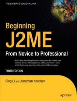 Knudsen, Jonathan - Beginning J2ME: From Novice to Professional, ebook
